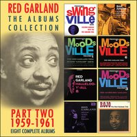 The Complete Recordings: 1959 - 1961 — Red Garland
