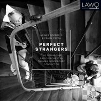 Perfect Strangers — Norwegian Radio Orchestra, Thomas Søndergård