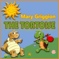 The Tortoise — Riz, Mary Griggion