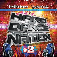 Hard Dance Nation Vol. 2 Presented by Brooklyn Bounce and Used & Abused — сборник
