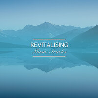 #18 Revitalising Music Tracks for Deep Sleep Relaxation — Easy Sleep Music, Ambiente, Sleeping Music Experience
