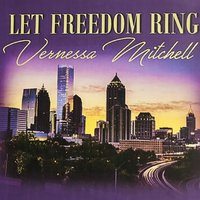 Let Freedom Ring — Vernessa Mitchell