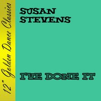 I've Done It — Susan Stevens