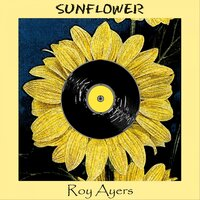 Sunflower — Roy Ayers