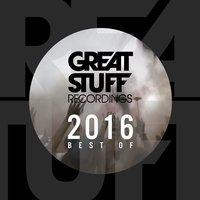 Great Stuff Pres. Best of 2016 — сборник