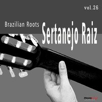 Sertanejo Raiz, Vol. 26 — сборник