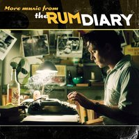 The Rum Diary (More Music from the Motion Picture) — сборник