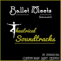 Ballet Meets Theatrical Soundtracks — The International Contemporary Dance Ensemble