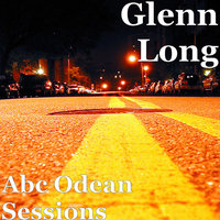 Abc Odean Sessions — Glenn Long