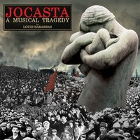 Jocasta: A Musical Tragedy — Louis Barabbas