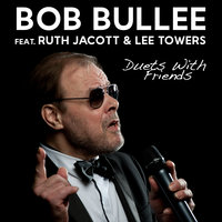 Duets with Friends — Bob Bullee