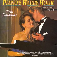 Piano's Happy Hour, Vol. 2 — Trio Caiowás