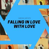 Falling in Love With Love — сборник