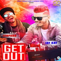 Get Out — Jay Kay, Leopard, Jay Kay, Leopard