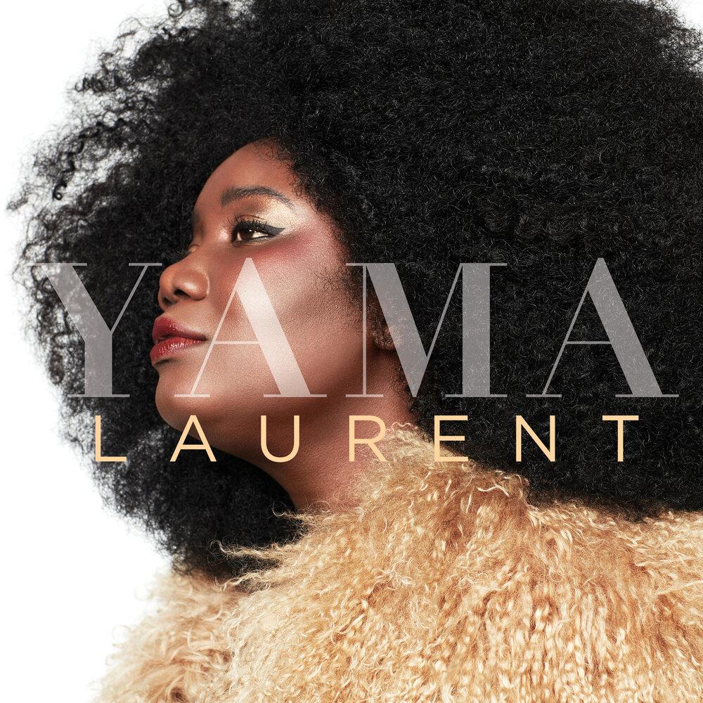 Yama Laurent  (Album) [2019].  M1000x1000