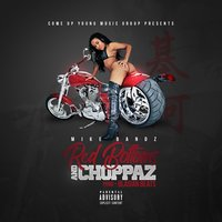 Red Bottoms and Choppaz — Mike Bandz