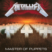 Master Of Puppets — Metallica