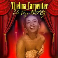 The Very Best of — Thelma Carpenter