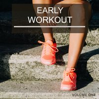 Early Workout, Vol. 1 — сборник