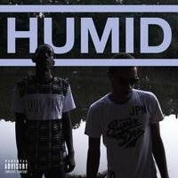HUMID — Jay Cue, LuiDiamonds