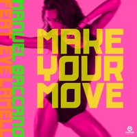 Make Your Move — Manuel Baccano feat. Eve Lamell