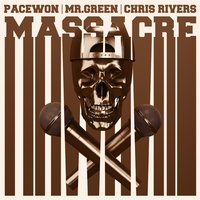 Massacre — Pacewon, Mr. Green