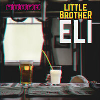 Tooth — Little Brother Eli