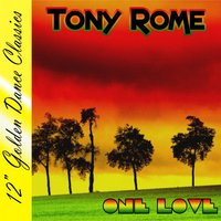 One Love — Tony Rome