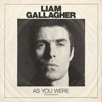 As You Were — Liam Gallagher