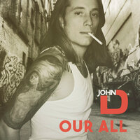Our All — John D.