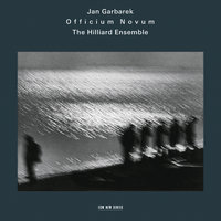 Officium Novum — Jan Garbarek, Hilliard Ensemble