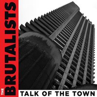 Talk of the Town — The Brutalists