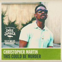 This Could Be Murder — Christopher Martin