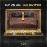 Black God White Devil — Vinnie Paz, ILL Bill, Heavy Metal Kings