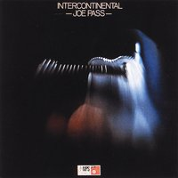 Intercontinental — Joe Pass