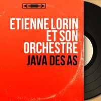 Java des as — Étienne Lorin et son orchestre