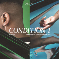 Condition I — Salute