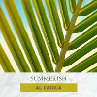 Summerish — Al Caiola