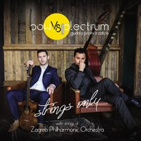 Strings Only — Bow Vs Plectrum feat. Zagreb Philharmonic Orchestra