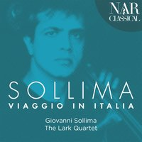 Sollima: Viaggio in Italia — Giovanni Sollima, The Lark Quartet
