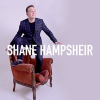 Shane Hampsheir — Shane Hampsheir