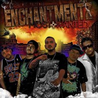 Enchantments Most Wanted — Lil Mic