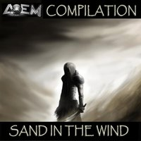 Sand in the Wind — Tranceart Compilation