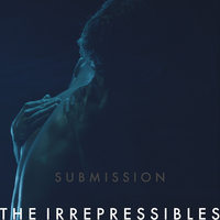 Submission — The Irrepressibles, Jon Campbell