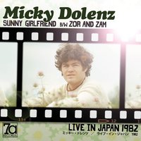Sunny Girlfriend / Zor and Zam — Micky Dolenz