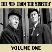 Volume One — The Men From the Ministry
