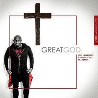 Great God — Ikiri Lawrence, Aemo