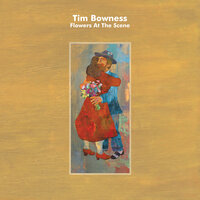 Flowers At The Scene — Tim Bowness