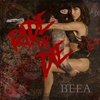 Ride or Die — Beea