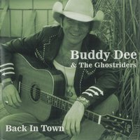 Back in Town — Buddy Dee & The Ghostriders